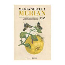 Maria Sibylla Merian – Verandering der Surinaamsche insecten.