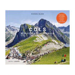 COLS De mooiste beklimmingen in Europa –  Michael Blann