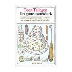 Het grote taartenboek / Toon Tellegen