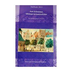Aert Schouman, tekenaar en kunstschilder – Jaarboek 2015 Historische Vereniging Oud Dordrecht