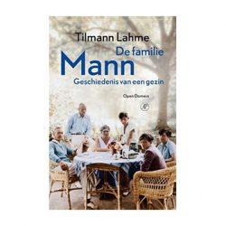 De familie Mann – Tilmann Lahme (verschijnt in mei 2017)
