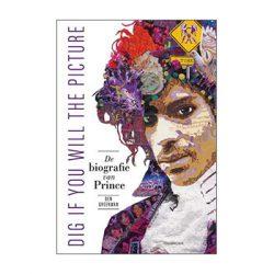 Dig if you will the picture. De biografie van Prince – Ben Greenman