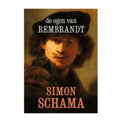 De ogen van Rembrandt – Simon Schama