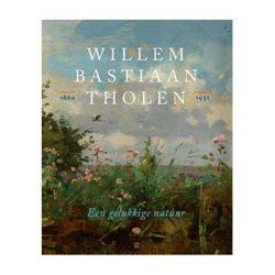 Willem Bastiaan Tholen – Een gelukkige natuur