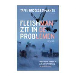 Fleishman zit in de problemen – Taffy Brodesser-Akner