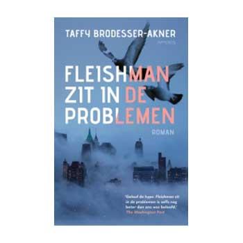 Fleishman zit in de problemen - Taffy Brodesser-Akner