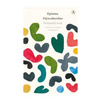 Vrij en onkwetsbaar - Epictetus