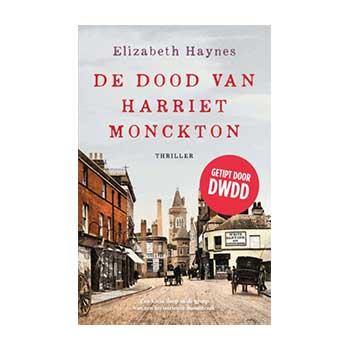 De dood van Harriet Monckton - Elisabeth Haynes