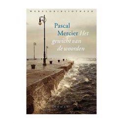 Het gewicht van de woorden – Pascal Mercier