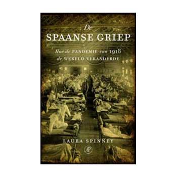 De Spaans griep - Laura Spinney