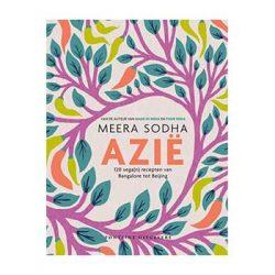 Meera Sodha AZIE, 120 vega(n) recepten van Bangalore tot Beijing