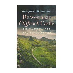 De weg naar Cliffrock Castle – Josephine Rombouts