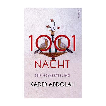 1001 nacht. Een hervertelling - K. Abdolah