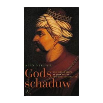 Gods Schaduw - Alan Mikhail