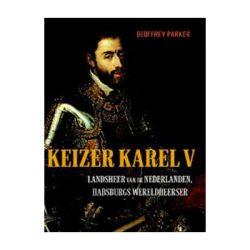 Keizer Karel V – Geoffrey Parker