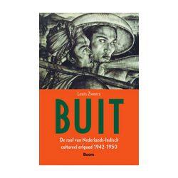 Buit. De roof van Nederlands-Indisch cultureel erfgoed 1942-1950 – Louis Zweers