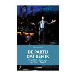 De partij dat ben ik. De politieke beweging van Thierry Baudet. – Chris Aalberts