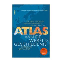 Atlas van de wereldgeschiedenis. De geschiedenis van de mensheid in 515 kaarten