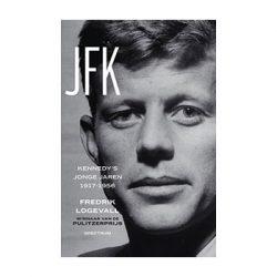 JFK. Kennedy's jonge jaren 1917 – 1956 – Fredrik Logevall