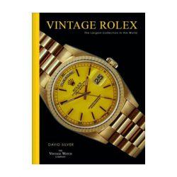 Vintage Rolex –  David Silver