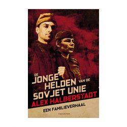 De jonge helden van de Sovjet-Unie – Alex Halberstadt