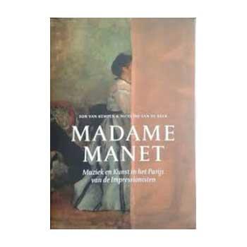 Madame Manet - Ton van Kempen en Nicoline van de Beek