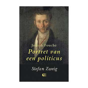 Joseph Fouché. Portret van een politicus - Stefan Zweig
