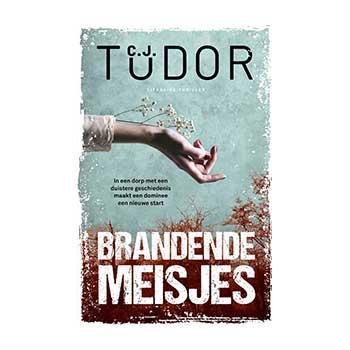 Brandende Meisjes - C.J. Tudor