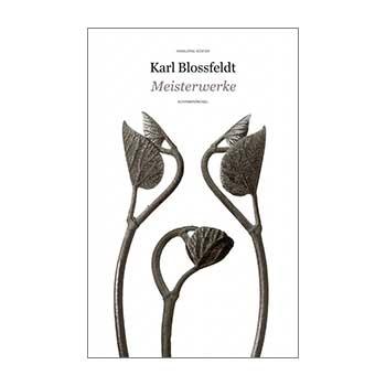 Meisterwerke - Karl Blossfeldt