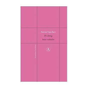 De dertig beste verhalen van Anton Tsjechov