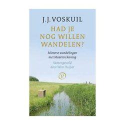 Had je nog willen wandelen? Mieterse wandelingen met Maarten Koning – Voskuil, J.J.