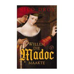 Willem die Madoc maakte – Nico Dros