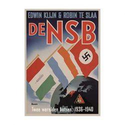 De NSB Ingenaaid Twee werelden botsen, 1936‐1940 – Edwin Klijn & Robin te Slaa