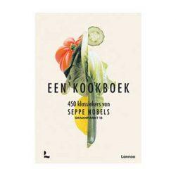 """""""Een kookboek"""". 450 beste klassiekers van Seppe Nobels"""