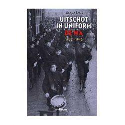 Uitschot in uniform Ingenaaid De WA 1932-1945 – Gertjan Broek