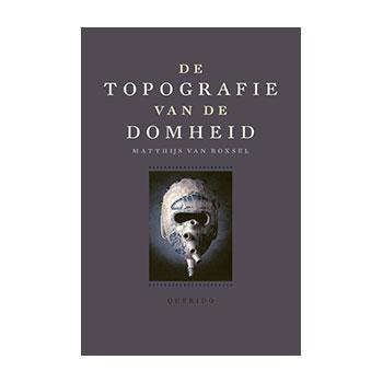 De topografie van de domheid - Matthijs van Boxtel