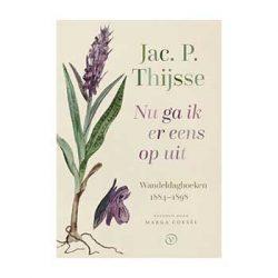 Nu ga ik er eens op uit – Jac. P. Thijsse