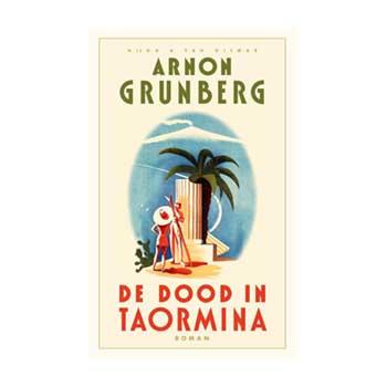 De dood in Taormina - Arnon Grunberg