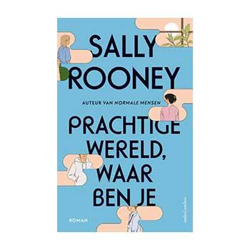Prachtige wereld, waar ben je - Sally Rooney