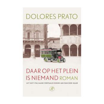 Daar op het plein is niemand - Dolores Prato