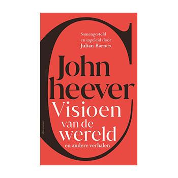 Visioen van de wereld en andere verhalen - John Cheever