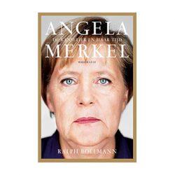 Angela Merkel. De kanselier en haar tijd – Ralph Bollmann