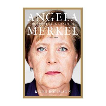 Angela Merkel. De kanselier en haar tijd - Ralph Bollmann