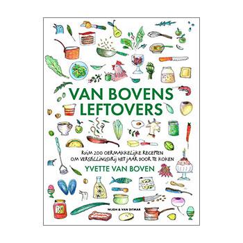 Van Bovens leftovers - Yvette van Boven