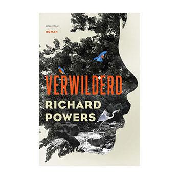Verwilderd - Richard Powers